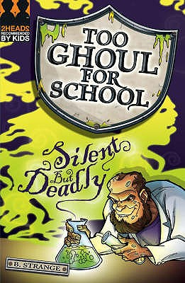 Image for Silent But Deadly (Too Ghoul for School)