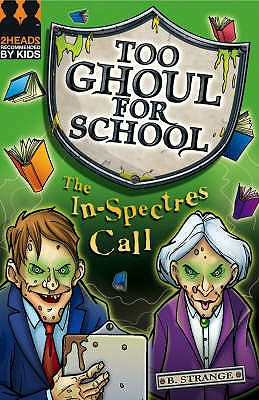 Image for The In-spectres Call (Too Ghoul for School)