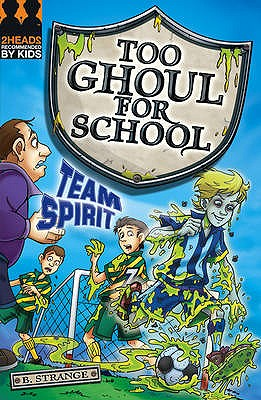 Image for Team Spirit (Too Ghoul for School)