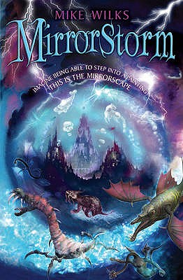 Mirrorstorm (Mirrorscape, No. 2), Wilks, Mike