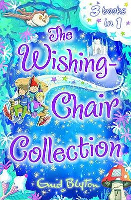 Image for The Wishing-Chair Collection: Three Stories in One!
