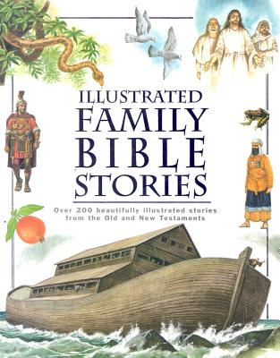 Image for ILLUSTRATED FAMILY BIBLE STORIES