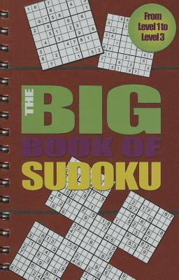 Image for The Big Book Of Sudoku - From Level 1 to Level 3