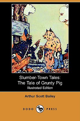 Image for Slumber-Town Tales: The Tale of Grunty Pig (Illustrated Edition) (Dodo Press)