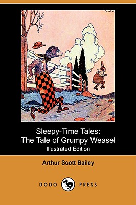 Image for Sleepy-Time Tales: The Tale of Grumpy Weasel (Illustrated Edition) (Dodo Press)
