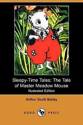 Image for Sleepy-Time Tales: The Tale of Master Meadow Mouse (Illustrated Edition) (Dodo Press)