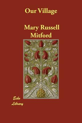 Our Village, Mitford, Mary Russell