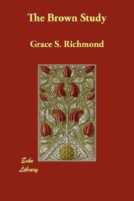 The Brown Study, Richmond, Grace S.