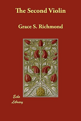The Second Violin, Richmond, Grace S.