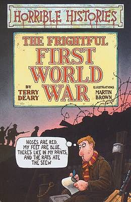 Image for The Frightful First World War (Horrible Histories) (Horrible Histories)