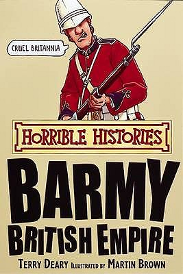 Image for Barmy British Empire (Horrible Histories)