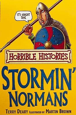 Stormin' Normans Horrible Histories, Deary, Terry