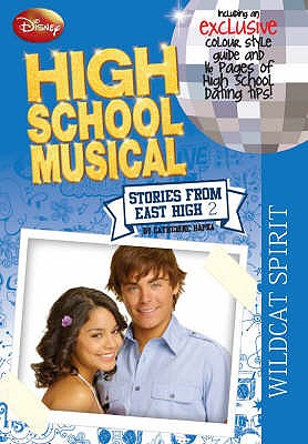 Wild Spirit #2 High School Musical: Stories from East High [used book], Catherine Hapka