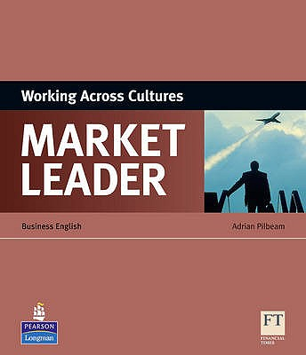 Market Leader ESP Book - Working Across Cultures, Pilbeam, Adrian