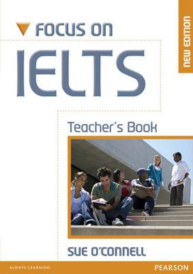 Image for Focus On IELTS Teacher's Book New Edition