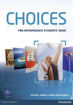 Image for Choices Pre-Intermediate Students' Book