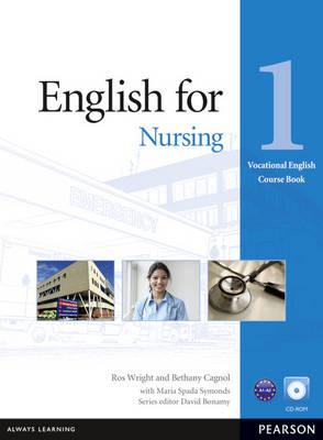English for Nursing Level 1 Coursebook and CD-ROM Pack, Wright, Ros,  Cagnol, Bethany,  Spada Symonds, Maria