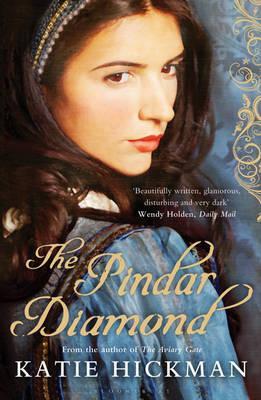 The Pindar Diamond, Katie Hickman