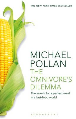 Image for Omnivore's Dilemma: The Search for a Perfect Meal in a Fast-Food World