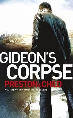 Gideons Corpse, Douglas Preston