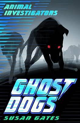 Image for Ghost Dogs (Usborne Animal Investigators)