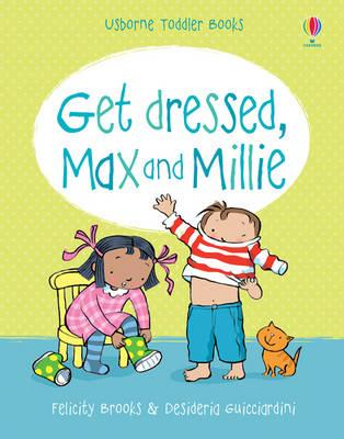 Image for Get Dressed (Max and Millie)