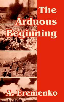 Image for Arduous Beginning, The