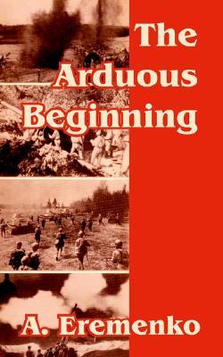 Arduous Beginning, The, Eremenko, A.