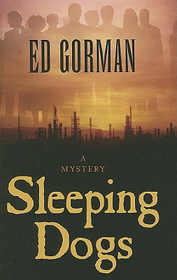 Sleeping Dogs (Thorndike Press Large Print Mystery Series) [LARGE PRINT] (Hardcover), Gorman, Ed