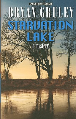 Image for Starvation Lake: A Mystery (Thorndike Crime Scene)