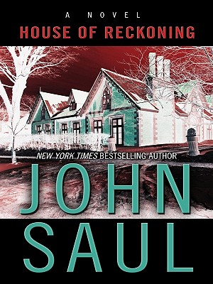 House of Reckoning (Wheeler Hardcover), John Saul