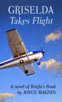 Image for Griselda Takes Flight: A Novel of Bright's Pond (Thorndike Press Large Print Christian Fiction) [Large Print]