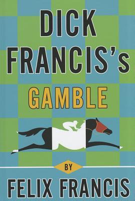 Image for Dick Francis's Gamble (Thorndike Press Large Print Core)