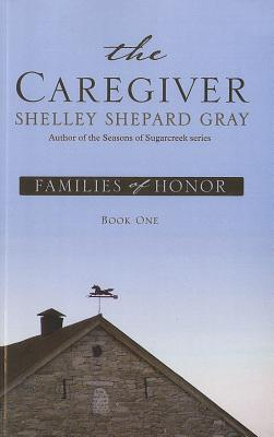Image for The Caregiver (Families of Honor, Book One)