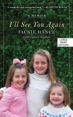 Image for I'll See You Again: A Memoir (Thorndike Press Large Print Nonfiction)