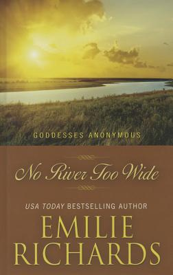 Image for No River Too Wide (Goddesses Anonymous)