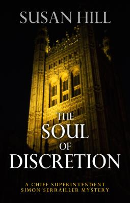 Image for The Soul Of Discretion (A Chief Superintendent Simon Serrailler Mystery)