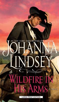 Image for Wildfire In His Arms (Thorndike Press Large Print Basic Series)