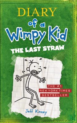 The Last Straw (Diary of a Wimpy Kid Collection), Kinney, Jeff