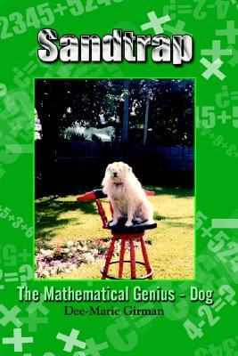 Sandtrap: The Mathematical Genius - Dog, Girman, Dee-Marie