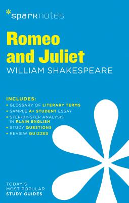 Romeo and Juliet SparkNotes Literature Guide (SparkNotes Literature Guide Series), SparkNotes; Shakespeare, William