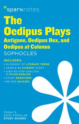 Image for The Oedipus Plays: Antigone, Oedipus Rex, Oedipus at Colonus SparkNotes Literature Guide (Volume 50) (SparkNotes Literature Guide Series)