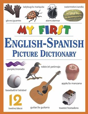 My First English-Spanish Picture Dictionary