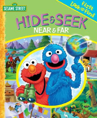 Image for Sesame Street First Look and Find: Hide & Seek Near & Far
