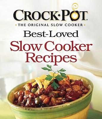 Image for CROCK-POT® Best-Loved Slow Cooker Recipes