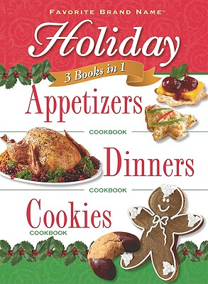 Image for 3 Books in 1: Holiday Appetizers, Dinners, and Cookies (3 in 1 Cookbooks)