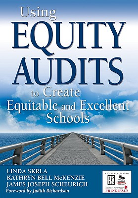 Image for Using Equity Audits to Create Equitable and Excellent Schools