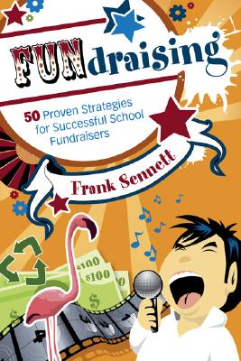 Image for FUNdraising: 50 Proven Strategies for Successful School Fundraisers