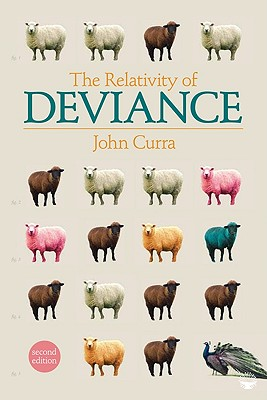 The Relativity of Deviance, Curra, John O. (Ogden)
