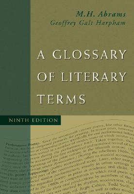 A Glossary of Literary Terms, Abrams, M.H.; Harpham, Geoffrey